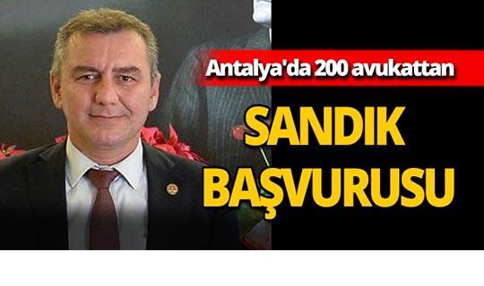 Antalya'da 200 avukattan sandık başvurusu