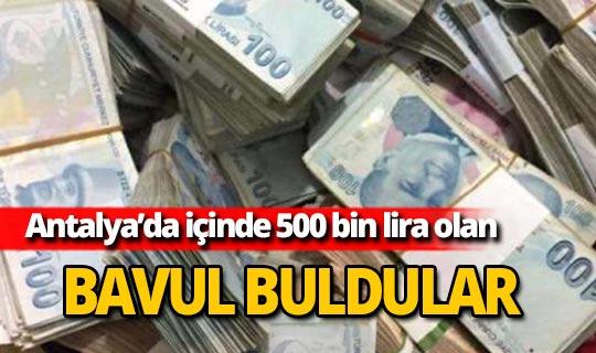 Antalya'da 500 bin lira buldular