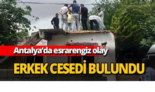Antalya'da ceset bulundu