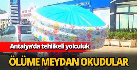 Antalya'da ölüme meydan okudular