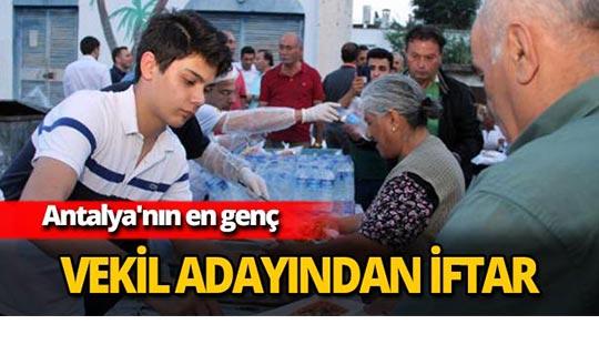 Antalya'nın en genç vekil adayından iftar