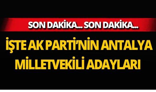 İşte 27. Dönem AK Parti Antalya Milletvekili Adayları
