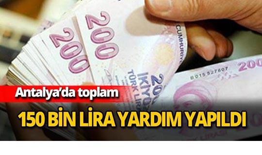 Antalya'da 150 bin lira yardım yapıldı
