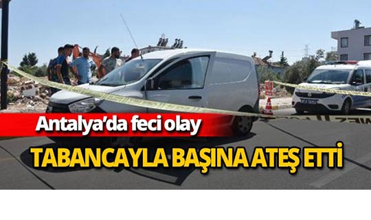 Antalya'da hayatına son vermek istedi