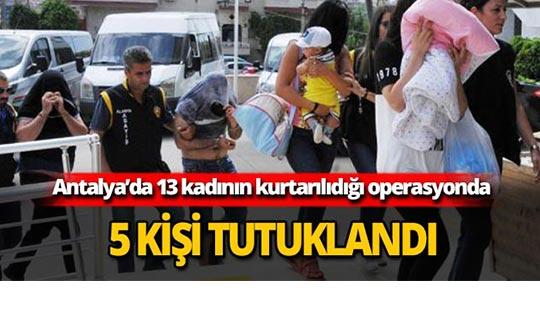 Antalya'daki operasyonda 5 kişi tutuklandı