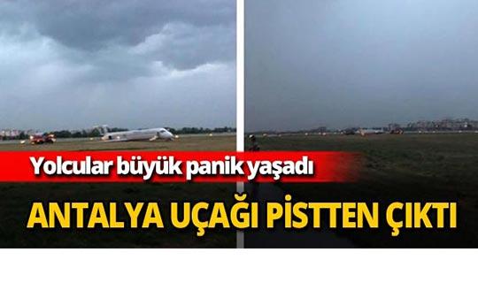 Antalya uçağı pistten çıktı