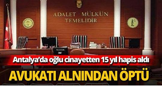 Antalya Adliyesinde görülmemiş olay: Avukatı alnından niye öptü?