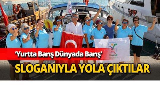 Barışa yelken açan kadınlar Antalya'da