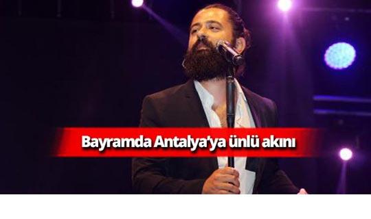 Bayramda Antalya'ya ünlü akını
