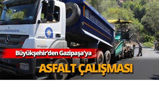 Büyükşehir'den Gazipaşa'ya asfalt çalışması