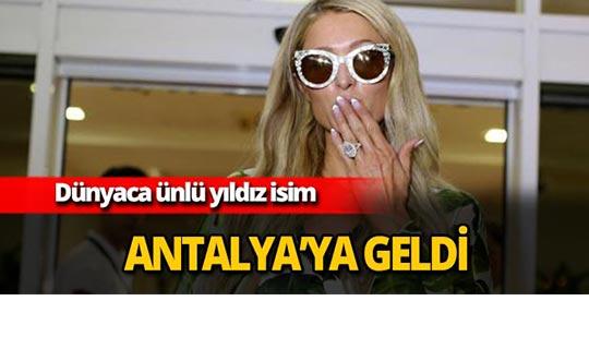 Dünyaca ünlü yıldız Antalya'da