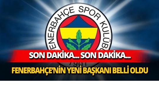 Fenerbahçe'nin yeni başkanı belli oldu