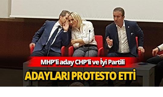 MHP'li aday CHP'li ve İyi Partili adayları protesto etti
