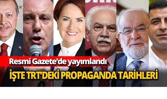 TRT'deki propaganda tarihleri belli oldu