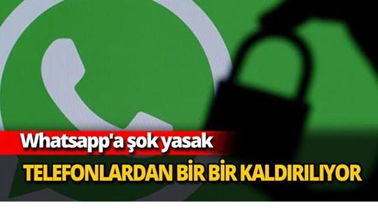 Whatsapp'a şok yasak