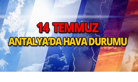 14 Temmuz Antalya hava durumu
