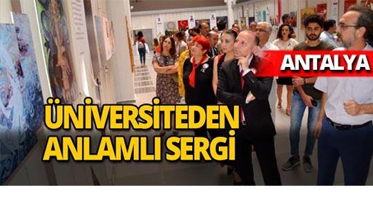 Akdeniz Üniversitesi'nde anlamlı sergi