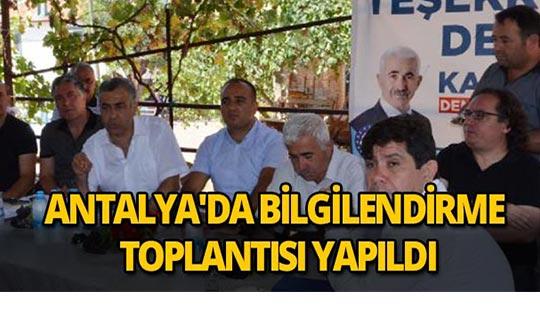 Antalya'da bilgilendirme toplantısı yapıldı