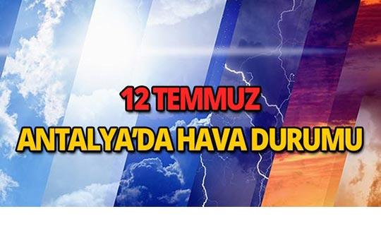 Antalya'da bugün hava nasıl olacak?