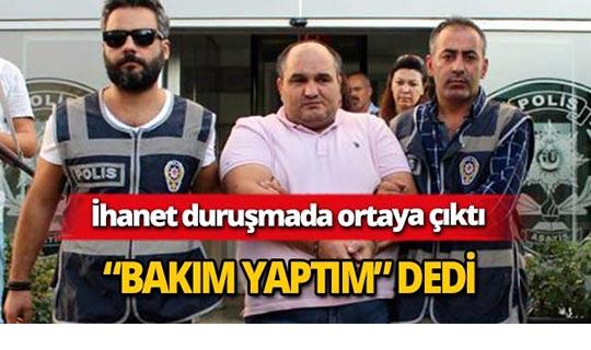 Antalya'da ihanet duruşmada ortaya çıktı