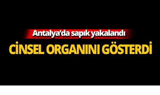 Antalya'da sapık yakalandı