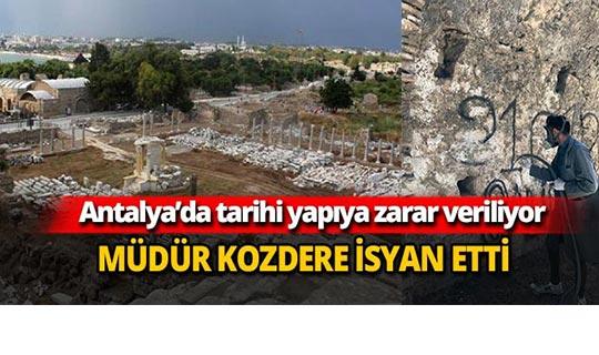 Antalya'da tarihi yapıya zarar veriliyor
