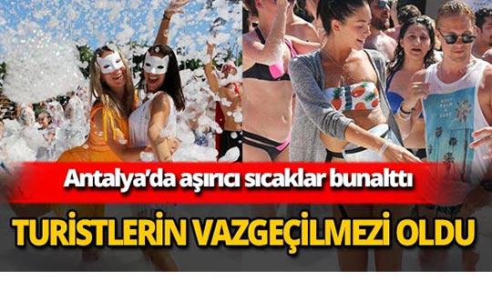 Antalya'da turistlerin vazgeçilmezi oldu