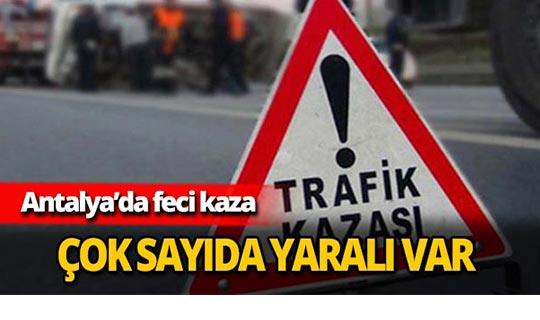 Antalya'daki feci kazada yaralılar var