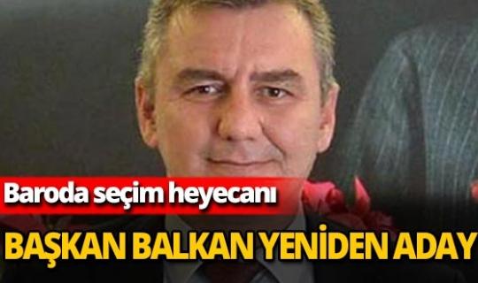 Başkan Balkan yeniden aday