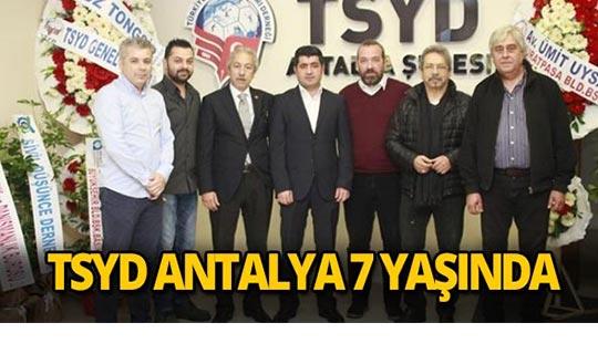 TSYD Antalya 7 yaşında