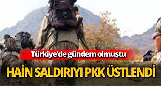 Türkiye'nin konuştuğu hain saldırıyı PKK üstlendi