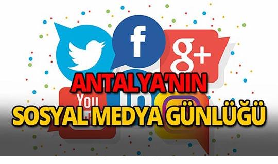 13 Ağustos 2018 Antalya sosyal medya günlüğü