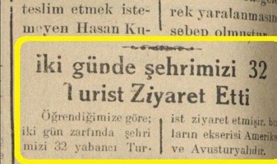 57 yıl önce iki günde 32 turist geliyormuş