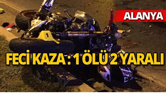 Alanya'da motosiklet otomobile çarptı