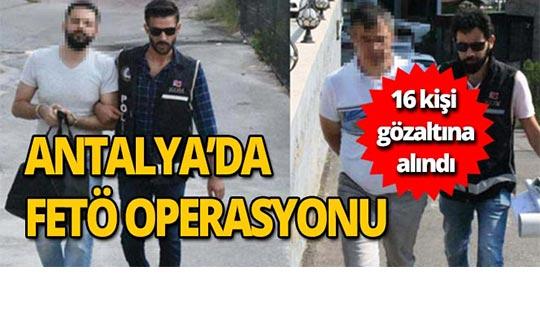 Antalya'da şok FETÖ operasyonu