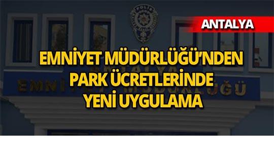 Antalya Emniyet Müdürlüğü'nden hasta vatandaşlar için yeni uygulama