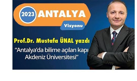 Antalya'nın bilime açılan kapısı: Akdeniz Üniversitesi