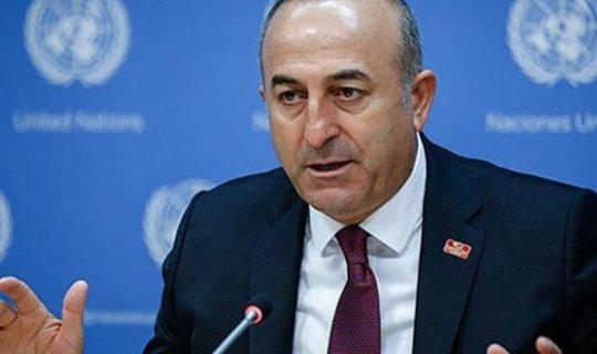 """Bakan Çavuşoğlu: """"Dayatmaları kabul etmemiz mümkün değil"""""""