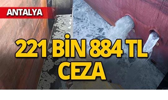 Antalya'da gemilere binlerce lira ceza yağdı!