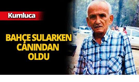 Kumluca'da 68 yaşındaki çiftçi hayatını kaybetti