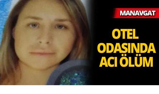 Manavgat'ta genç kadın otel odasında ölü bulundu