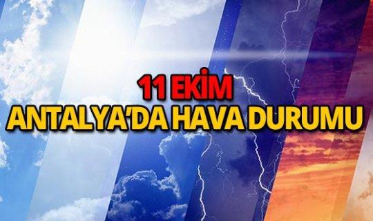 11 Ekim 2018 Antalya hava durumu