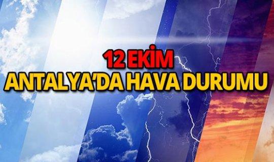 12 Ekim 2018 Antalya hava durumu