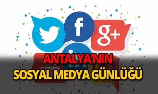 17 Ekim 2018 Antalya sosyal medya günlüğü