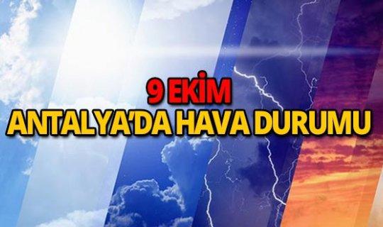 9 Ekim 2018 Antalya hava durumu
