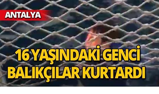Antalya'da 16 yaşındaki genç son anda kurtuldu!