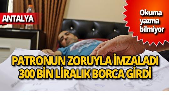Antalya'da sigorta evraklarını imzaladı sandı ama...