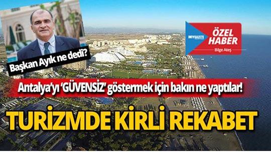 Antalya'yı böyle 'güvensiz' göstermeye çalıştılar!