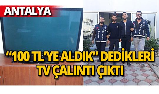 Antalya'da bir evden televizyon çalan şüpheliler yakalandı