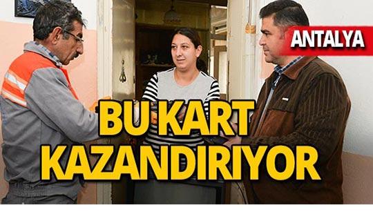Antalyalılar bu kartla kazanıyor!